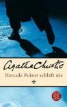 Hercule Poirot schläft nie. (Broschiert) - Agatha Christie