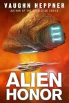 Alien Honor (A Fenris Novel) - Vaughn Heppner