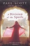 A Division of the Spoils - Paul Scott