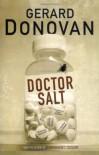 Doctor Salt - Gerard Donovan