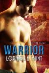 Warrior (The Elect) - Loribelle Hunt