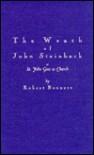 The Wrath of John Steinbeck: Or, St. John Goes to Church - Robert Bennett