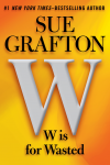 W is for Wasted (Kinsey Millhone, #23) - Sue Grafton