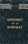 Afternoon of  an Autocrat - Norah Lofts