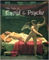 The Tale of Cupid and Psyche - Sonia Cavicchioli