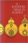 A Random Walk in Science - Robert L. Weber