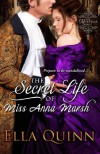 The Secret Life of Miss Anna Marsh (The Marriage Game) - Ella Quinn