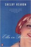 Ella in Bloom - Shelby Hearon
