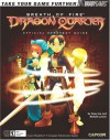 Breath of Fire(tm): Dragon Quarter Official Strategy Guide - Casey Loe, BradyGames