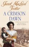 A Crimson Dawn - Janet MacLeod Trotter