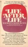 Life After Life - Raymond Moody