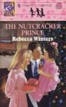 The Nutcracker Prince - Rebecca Winters