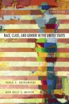 Race, Class, and Gender in the United States: An Integrated Study - Paula S. Rothenberg