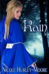 Rain - Nicole Hurley-Moore