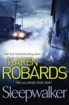 Sleepwalker - Karen Robards