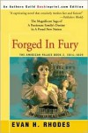 Forged in Fury - Evan H. Rhodes