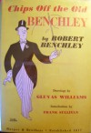 Chips Off The Old Benchley - Robert Benchley, Gluyas Williams