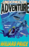 Underwater Adventure - Willard Price