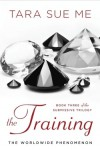 The Training - Tara Sue Me