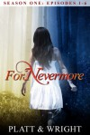 ForNevermore: Season One - Sean Platt, David  W. Wright