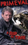Primeval A Rip In Time - Kay Woodward, Pippa Le Quesne