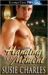 Hanging by a Moment - Susie Charles