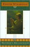 The Mother's Recompense - Edith Wharton,  Louis Auchincloss (Introduction)