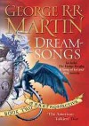 Dreamsongs: A RRetrospective: Book Two  - George R.R. Martin