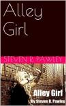 Alley Girl - Steven R. Pawley