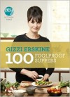 My Kitchen Table: 100 Foolproof Suppers - Gizzi Erskine