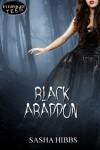 Black Abaddon (The Vulcan Legacies) - Sasha Hibbs