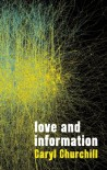Love and Information - Caryl Churchill