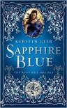 Sapphire Blue  - Kerstin Gier, Anthea Bell