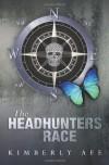The Headhunters Race (Headhunters #1) - Kimberly Afe