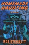 Homemade Haunting - Rob Stennett