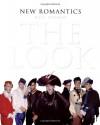 New Romantics: The Look - David Rimmer