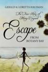 Escape from Botany Bay - Gerald Hausman, Loretta Hausman