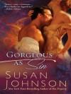 Gorgeous as Sin (Bruton Street Bookstore #1) - Susan Johnson