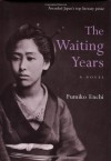 The Waiting Years - Fumiko Enchi, John Bester