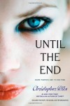 Until the End: The Party; The Dance; The Graduation (Final Friends) - Christopher Pike