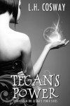 Tegan's Power (The Ultimate Power Series) - L.H. Cosway