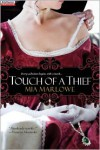 Touch of a Thief - Mia Marlowe
