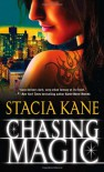 Chasing Magic - Stacia Kane