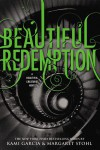 Beautiful Redemption (Caster Chronicles, #4) - Kami Garcia,  Margaret Stohl