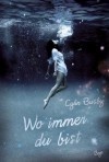 Wo immer du bist - Cylin Busby