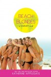 Beach Blondes: June Dreams, July's Promise, August Magic - Katherine Applegate