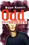 Odd para Sempre (Vol. 2)  - Dean Koontz