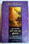 A través del nido de Ghants (Libro 3 de Añoranzas y pesares) - Tad Williams