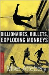 Billionaires, Bullets, Exploding Monkeys (A Brick Ransom Adventure, #1) - Mike Attebery