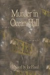 Murder In Ocean Hall - Joe  Flood, Dave Newman